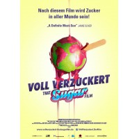 Voll verzuckert – That Sugar Film