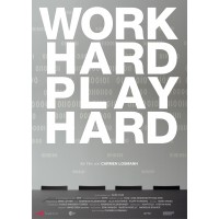 Work Hard – Play Hard