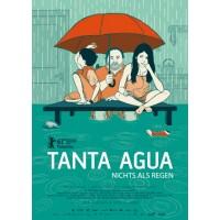 Tanta Agua – Nichts als Regen