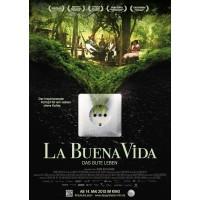 La Buena Vida – Das gute Leben