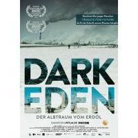 Dark Eden – Der Albtraum vom Erdöl